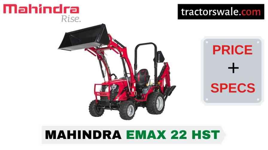 Mahindra Emax 22 HST