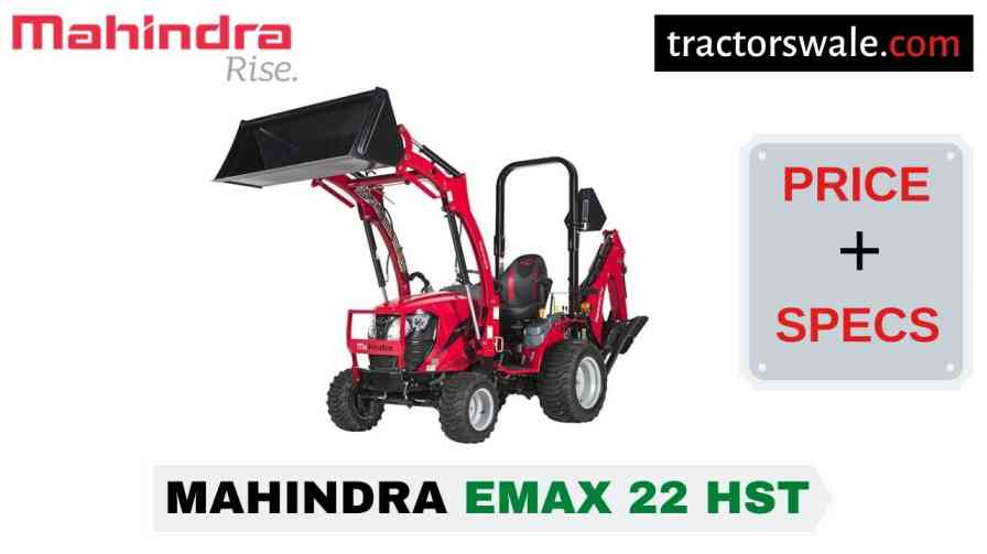 Mahindra Emax 22 HST Tractor Price, Specs, Mileage | 2020