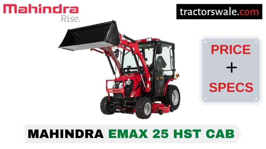 Mahindra Emax 25 HST CAB
