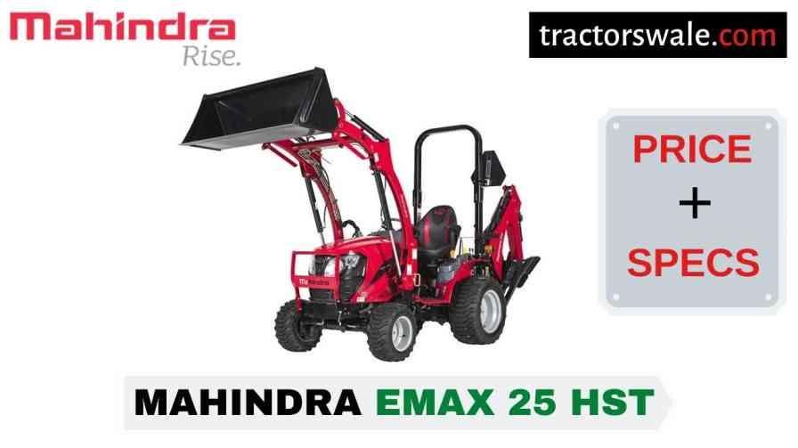 Mahindra Emax 25 HST Tractor Price, Specs, Mileage   2020
