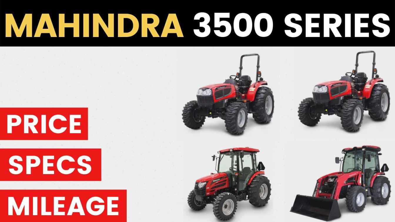 All Mahindra 3500 Tractor Price Mileage Specs Overview 2020