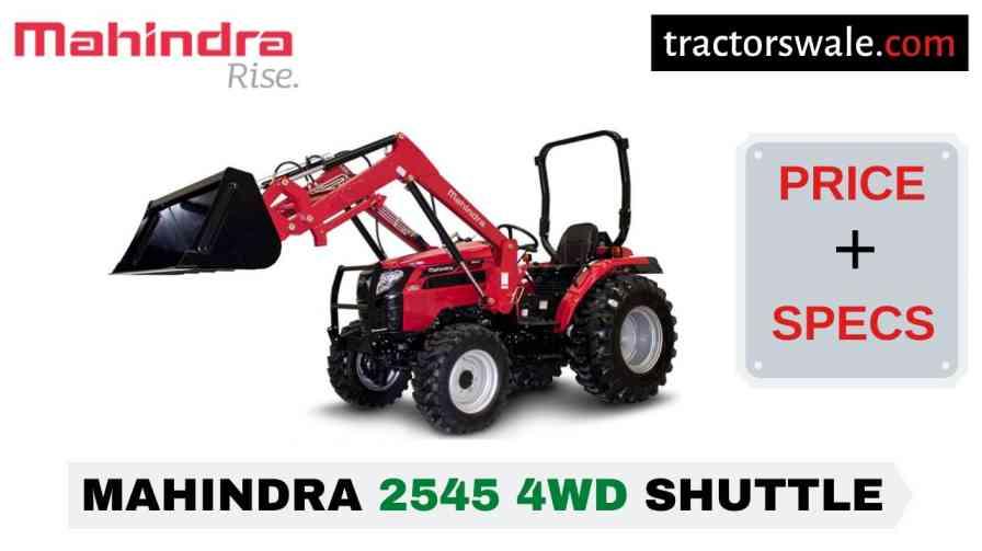 Mahindra 2545 4WD SHUTTLE Tractor Price, Specs, Mileage | 2020