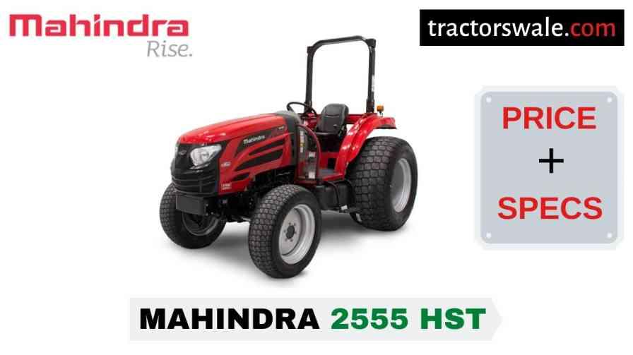 Mahindra 2555 HST Tractor Price, Specs, Mileage | 2020