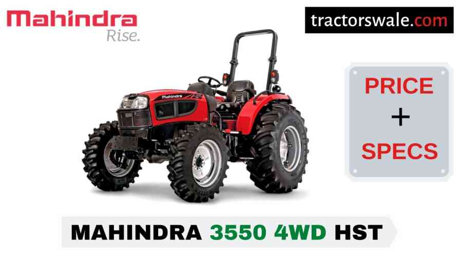 Mahindra 3550 4WD HST Tractor Price, Specs, Mileage | 2020
