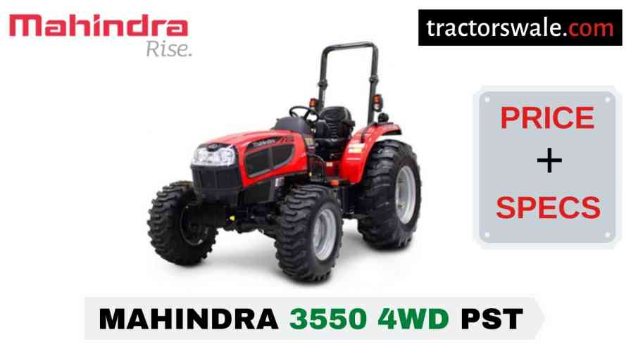 Mahindra 3550 4WD PST Tractor Price, Specs, Mileage | 2020