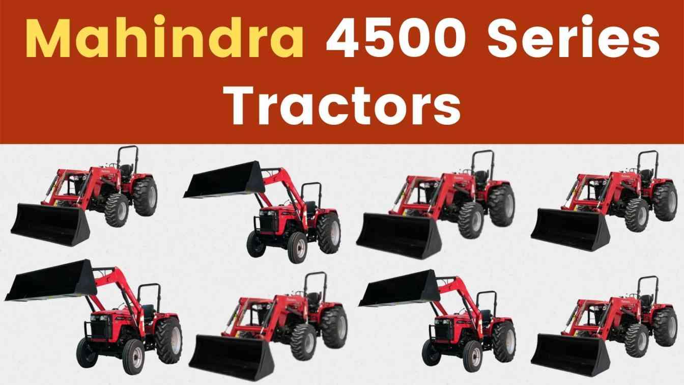 Mahindra 4500 Series Tractors Price Mileage Specs Overview 2021