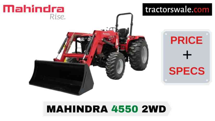 Mahindra 4550 2WD Tractor Price Mileage Specs Overview 2021