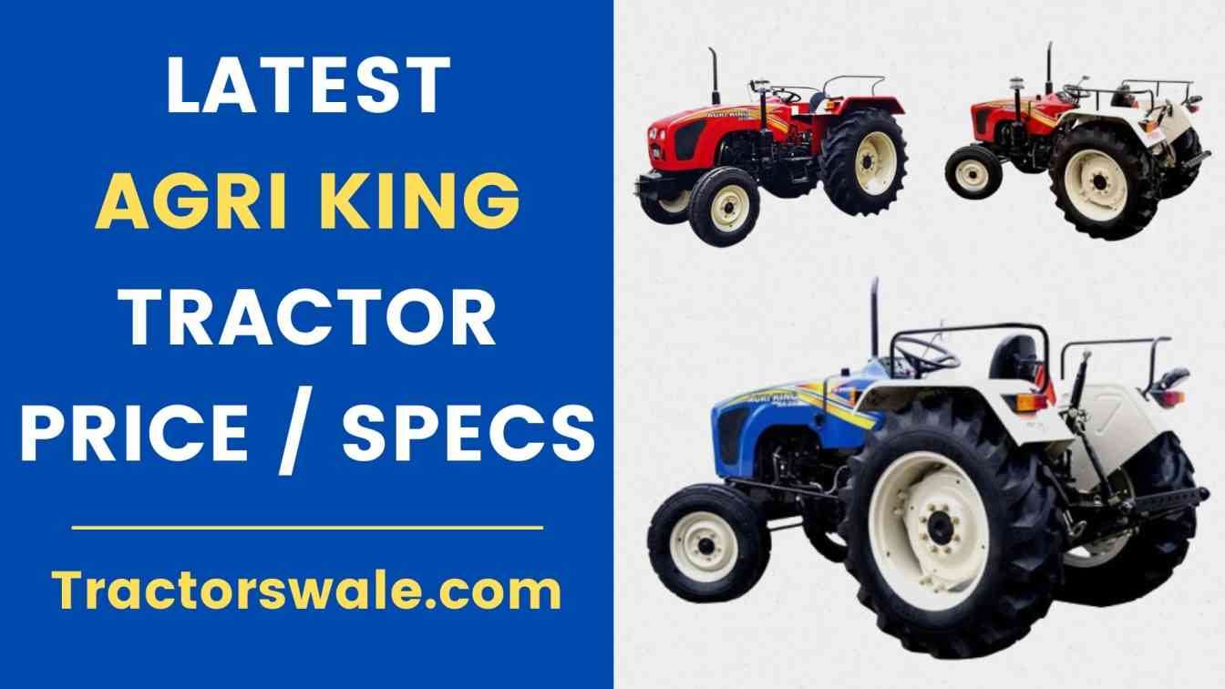 Latest Agri King Tractor Price, Specifications & Review 2020