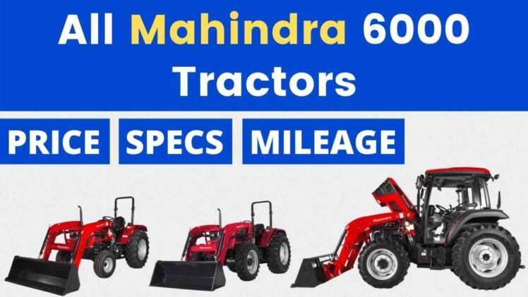 All Mahindra 6000 Tractor Price Mileage Specs Overview 2021