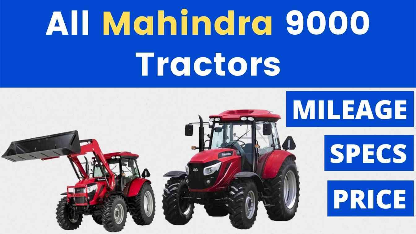 All Mahindra 9000 Tractor
