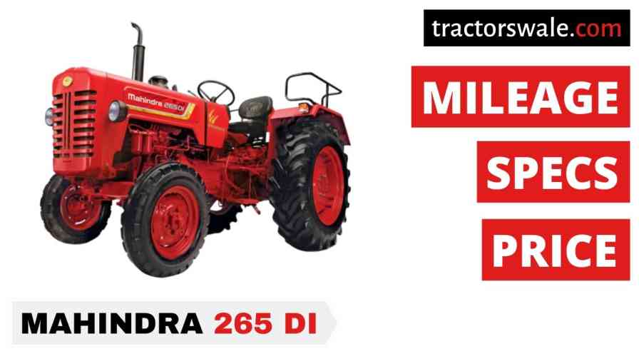 Mahindra 265 DI Price Specification Mileage Overview 2021