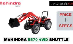 Mahindra 5570 4WD SHUTTLE Price Mileage Specs Overview 2020
