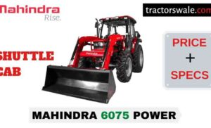 Mahindra 6075 POWER SHUTTLE CAB Price Mileage Specs 2020