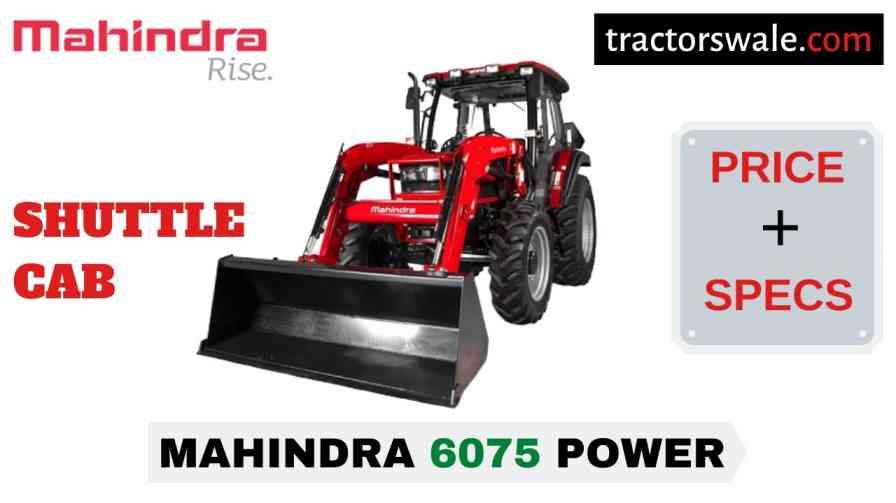 Mahindra 6075 POWER SHUTTLE CAB Price Mileage Specs 2020
