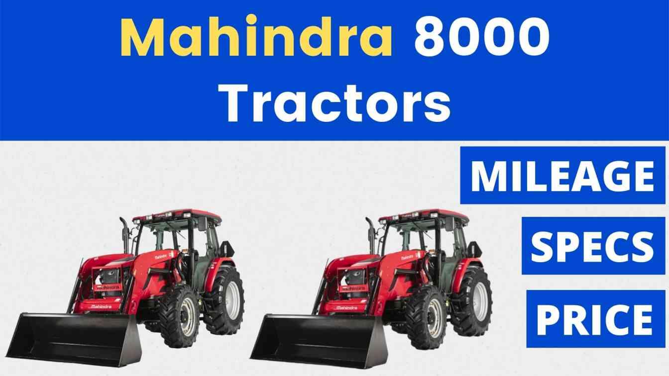 Mahindra 8000 Series Tractors