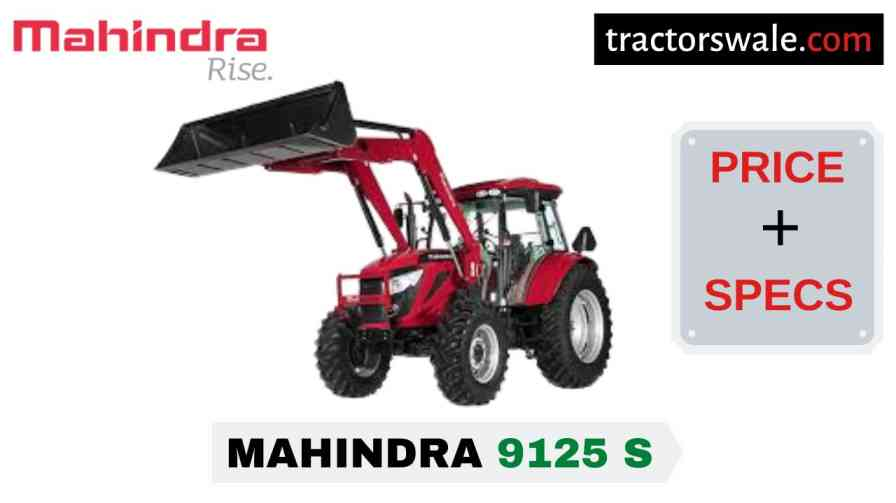 Mahindra 9125 S Tractor Price Mileage Specs Overview 2020