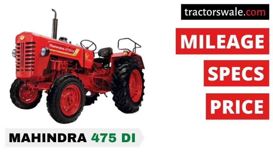 Mahindra Tractor 475 Price, Specifications & Review 2021