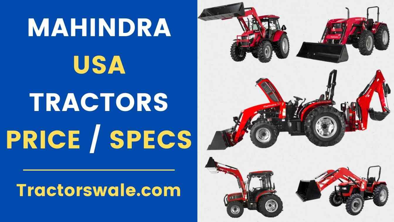 Mahindra Tractors USA Price List Specs Mileage Overview 2021