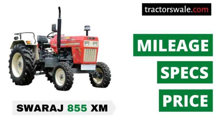 Swaraj 855 XM Tractor Price Mileage Specs Overview 2020