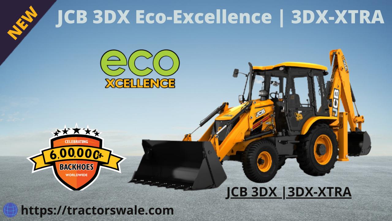 JCB 3DX eco Excellence Price & Specifications | 2021 | JCB 3DX-XTRA