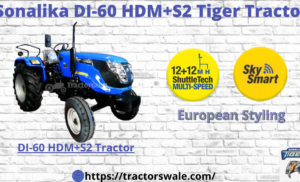 Sonalika DI 60 Electric Tractor 2021 Price & Features