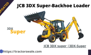 JCB 3DX Super Price & Specifications | JCB 3DX Super | 2021