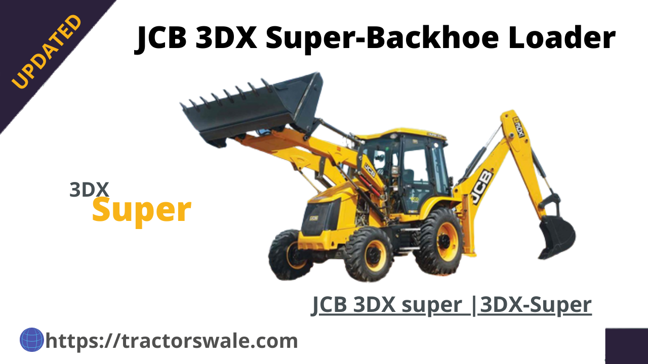 JCB 3DX super Price and specification 2021