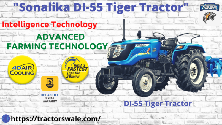 SONALIKA DI-55 TIGER ELECTRIC TRACTOR | New Launch | 2021 | 55 HP Tractors