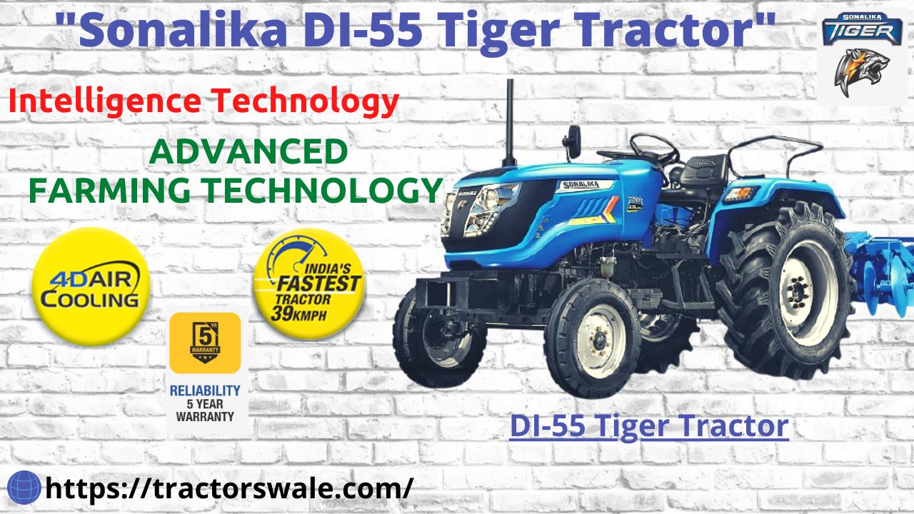 SONALIKA DI-55 TIGER ELECTRIC TRACTOR   New Launch   2021   55 HP Tractors