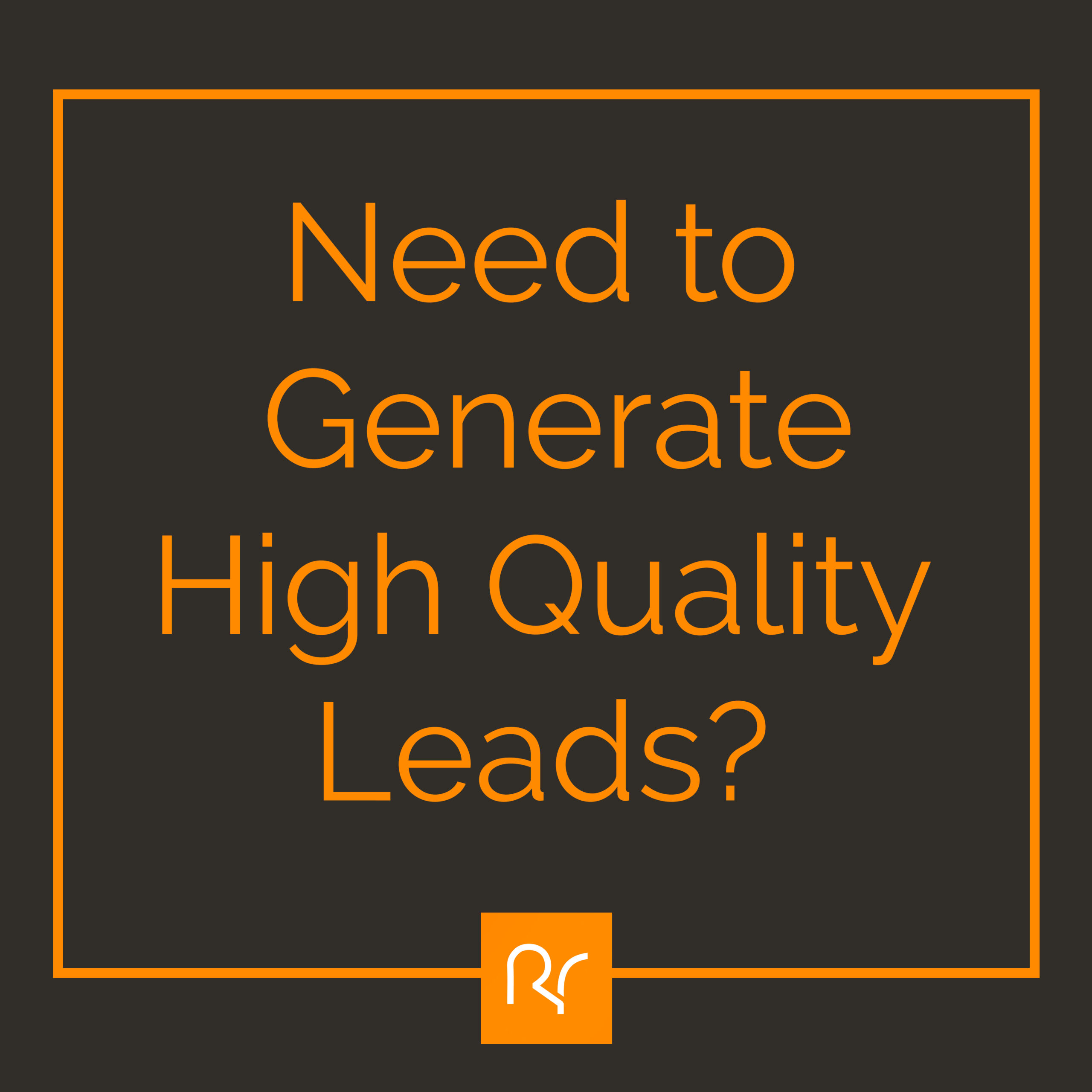 Highquality leads