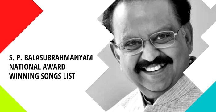 S. P. Balasubrahmanyam National Award Winning Songs list