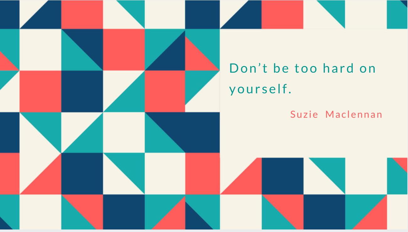 Day in life Suzie Quote