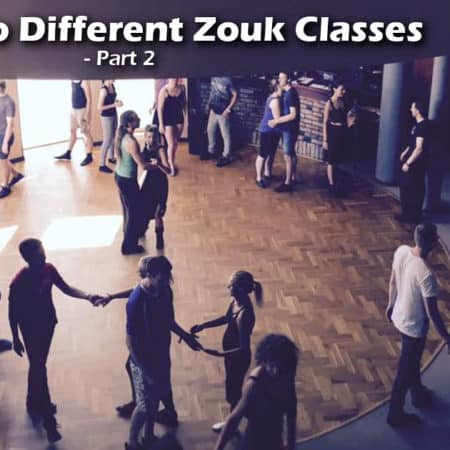 A Guide to Different Zouk Classes Part 2