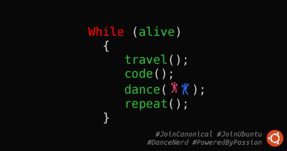 #JoinCanonical #JoinUbuntu #DanceNerd #PoweredByPassion #UnityInDiversity