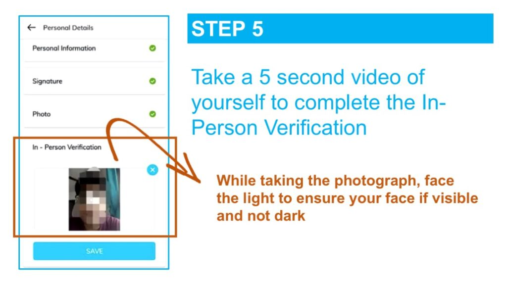 Take a 5-second video of yourself in a brightly lit area so that the verification officer can see that it is you and match your live photo with the one in the identity document submitted as part of the KYC process
