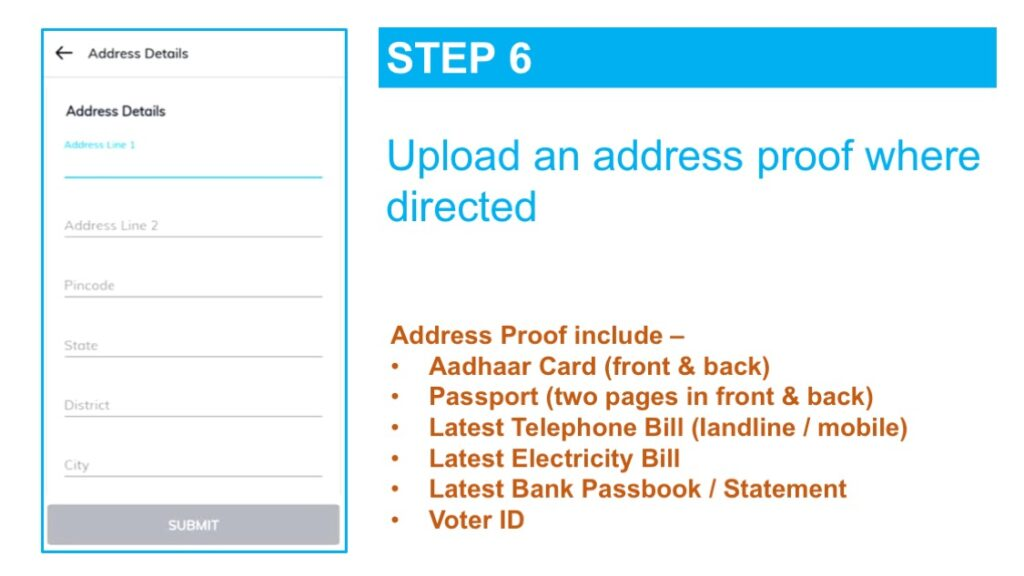 An address proof is mandatory as part of the KYC process and one of the listed documents will need to be uploaded