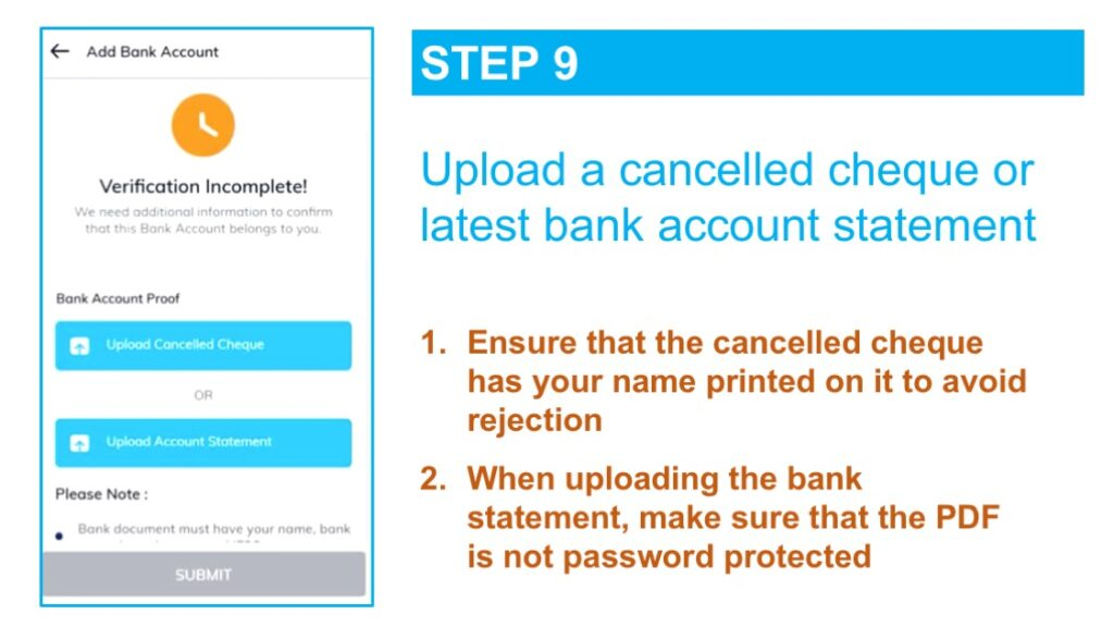 Uploading of a cancelled cheque with your name printed on it finishes the payment part of the KYC process
