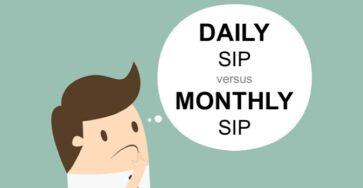Daily SIP versus Monthly SIP