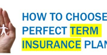 How to Choose a Term Insurance Plan