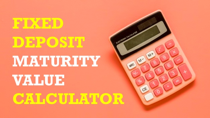 Fixed Deposit Calculator and Best Interest Rates from India's Top Banks