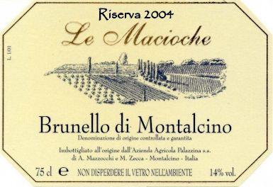 Le Macioche Brunello di Montalcino Riserva