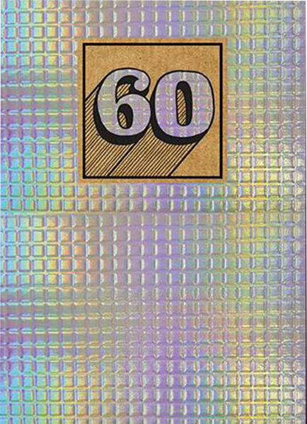 shiny foiled birthday 60 60th sixtieth sixty the-art-group funky quirky unusual modern cool card cards greetings greeting original classic wacky contemporary art illustration photographic