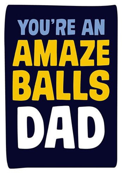 funky quirky unusual modern cool card cards greetings greeting original classic wacky contemporary art photographic fun vintage retro amazeballs dad father fathers-day dean-morris funny slogan
