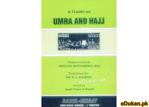 A Guide on Umrah and Hajj