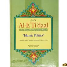 Al Etidal Al Etidal fi Maraatibur Rijaal also known as Islamic Politics by Sheikh ul Hadith Maulana Muhammad Zakariya الاعتدال