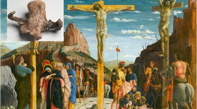 New Crucifixion Evidence Sheds Light on the Death of Jesus Christ