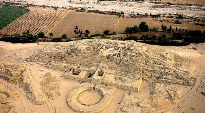 Archaeological Site in Peru Is Called Oldest City in the Americas