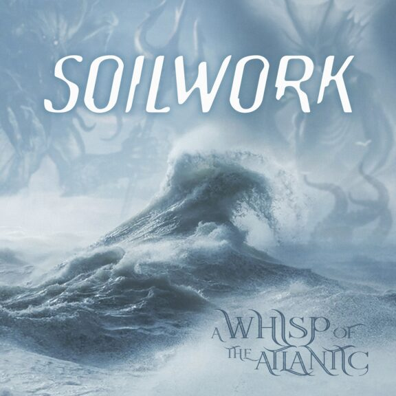 Soilwork – A Whisp Of The Atlantic (Recensione) 1