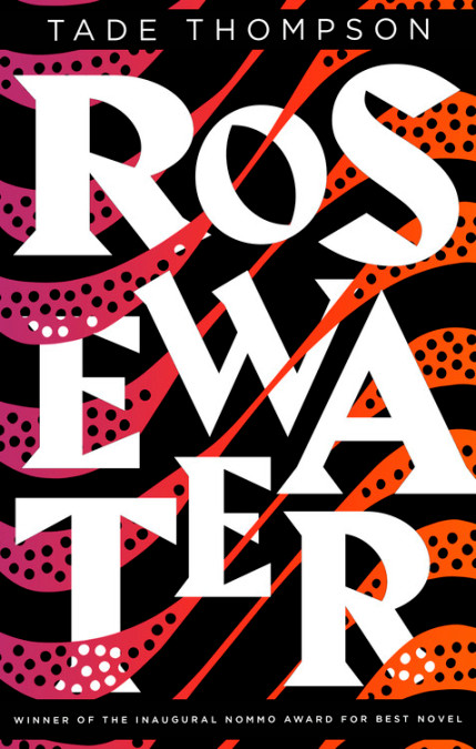 Blackwell's review: Tade Thompson – Rosewater