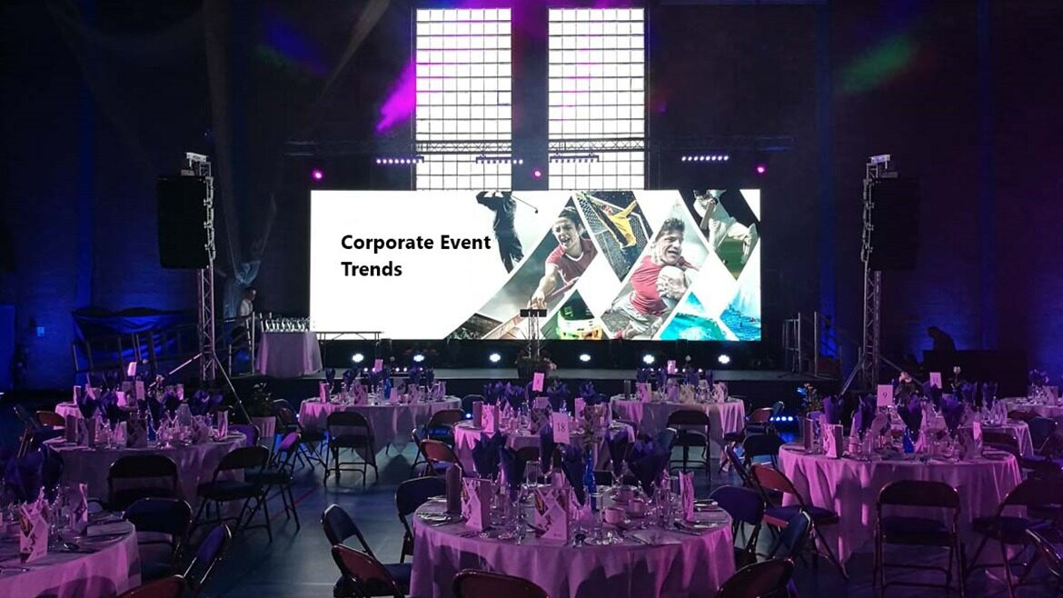 Top Corporate Event Trends To Watch Out For